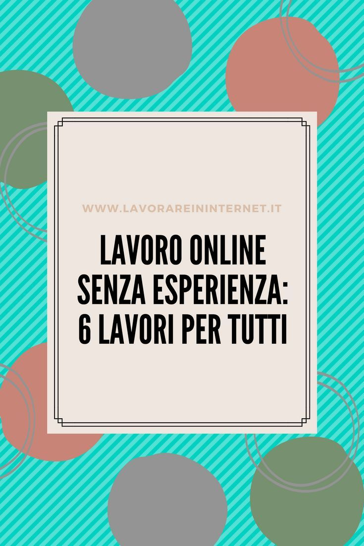 come fare soldi a casa senza internet